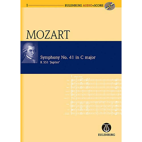 Schott Symphony No. 41 C Major Kv 551 Jupiter Eulenberg Audio plus Score Series by Wolfgang Amadeus Mozart