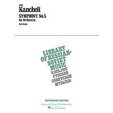 G. Schirmer Symphony No. 5 (Full Score) Study Score Series Composed by Giya Kancheli (Kantscheli)