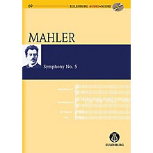 Eulenburg Symphony No. 5 (Study Score/CD) Eulenberg Audio plus Score Series Composed by Gustav Mahler