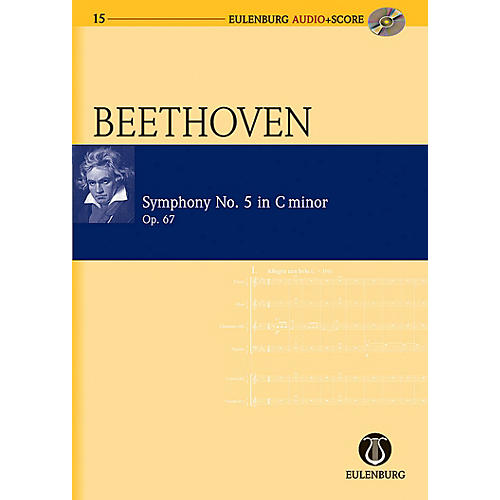 Eulenburg Symphony No. 5 in C Minor Op. 67 Eulenberg Audio plus Score Series Composed by Ludwig van Beethoven