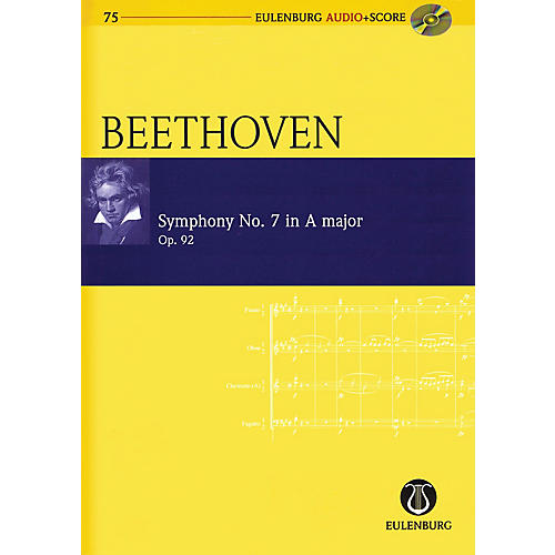 Eulenburg Symphony No. 7 in A Major Op. 92 Eulenberg Audio plus Score Softcover with CD by Ludwig van Beethoven