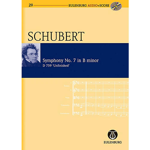 Eulenburg Symphony No. 8 in B Minor D 759 Unfinished Symphony Eulenberg Audio plus Score Series by Franz Schubert