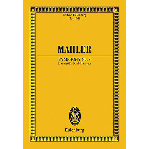 Eulenburg Symphony No. 8 in E-Flat Major (Edition Eulenburg No. 1548) Study Score Series Softcover by Gustav Mahler