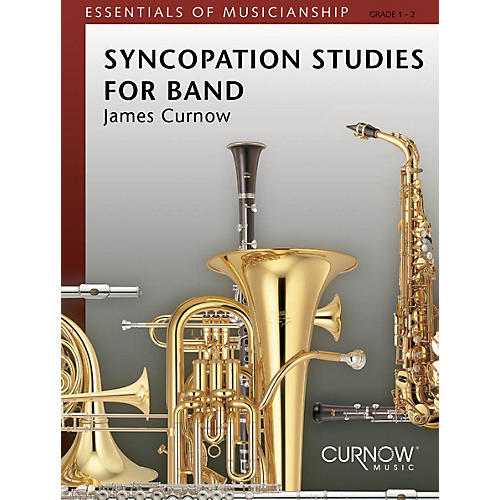 Curnow Music Syncopation Studies for Band (Grade 2 to 4 - Score and Parts) Concert Band Level 2-4 by James Curnow