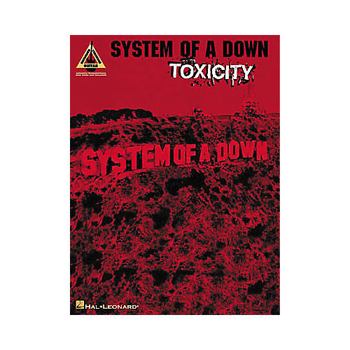 Hal Leonard System Of A Down Toxicity Guitar Tab Book Musicians