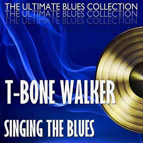 Alliance T-Bone Walker - Singing The Blues + 2 Bonus Tracks