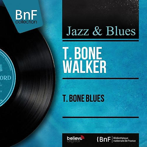 Alliance T-Bone Walker - T-Bone Blues