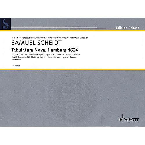 Schott Tabulatura Nova, Hamburg 1624 - Part 2 Organ Collection Series Softcover