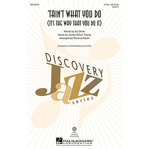 Hal Leonard Tain't What You Do (It's the Way That You Do It) 2-Part arranged by Rosana Eckert