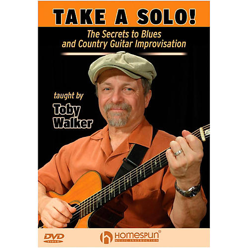 Homespun Take A Solo!  The Secrets To Blues And Country Guitar Improvisation DVD