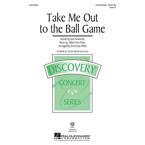 Hal Leonard Take Me Out to the Ball Game (Discovery Level 2) 3-Part Mixed arranged by Cristi Cary Miller