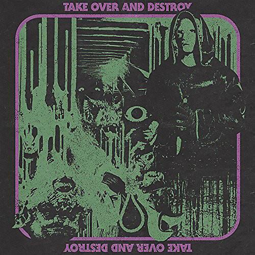 Alliance Take Over & Destroy - Take Over And Destroy