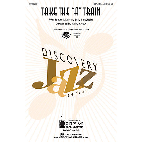 Cherry Lane Take the A Train 3-Part Mixed arranged by Kirby Shaw