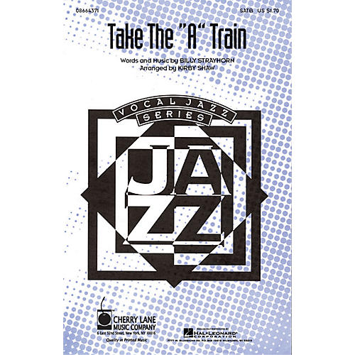 Hal Leonard Take the A Train SATB arranged by Kirby Shaw