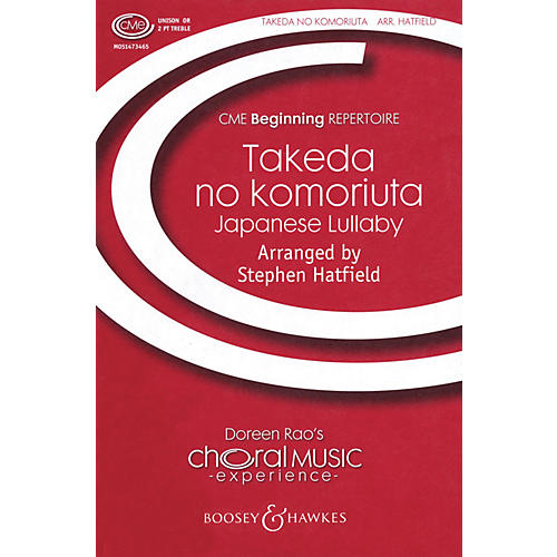 Boosey and Hawkes Takeda No Komoriuta (- Japanese Lullaby CME Beginning) UNIS/2PT arranged by Stephen Hatfield