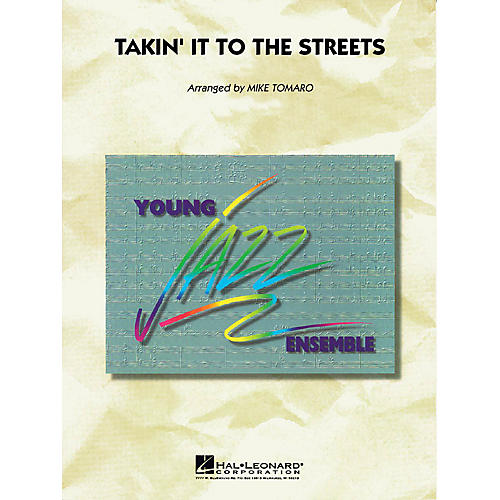 Hal Leonard Takin' It to the Streets Jazz Band Level 3 by The Doobie Brothers Arranged by Mike Tomaro