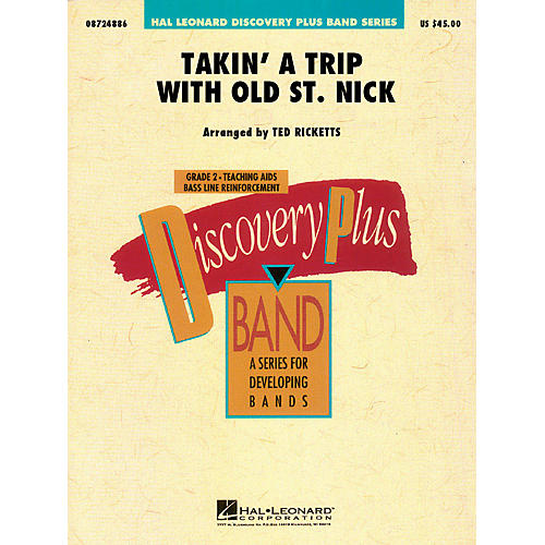 Hal Leonard Takin' a Trip with Old St. Nick - Discovery Plus Concert Band Series Level 2 arranged by Ted Ricketts