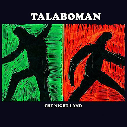 Alliance Talaboman - Night Land
