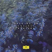 Tale of Us - Endless (Remixes)
