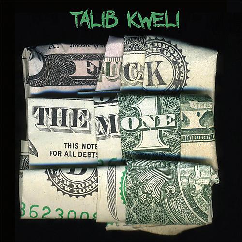 Alliance Talib Kweli - Fuck the Money