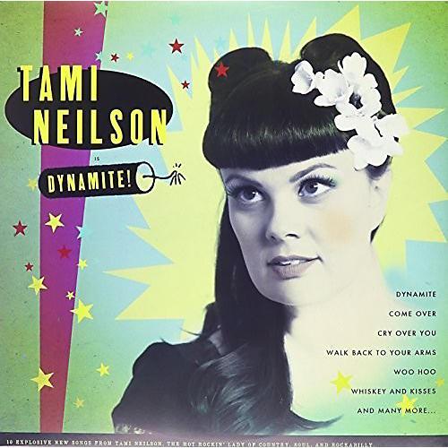 Tami Neilson - Dynamite