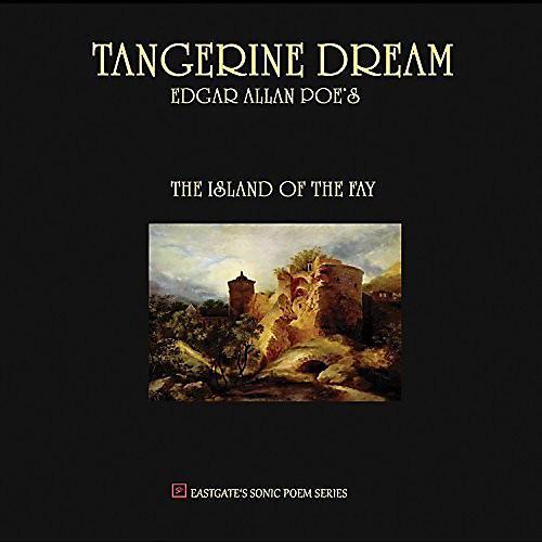 Alliance Tangerine Dream - Edgar Allan Poe's the Island of the Fay