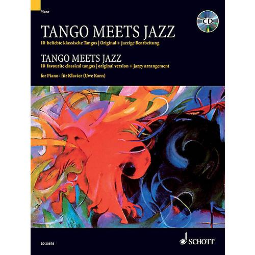 Schott Tango Meets Jazz (10 Favorite Classical Tangos) Schott Series