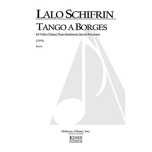 Lauren Keiser Music Publishing Tango a Borges (for 6-Player Tango Ensemble) LKM Music Series by Lalo Schifrin