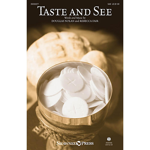 Shawnee Press Taste and See SAB composed by Rebecca Fair