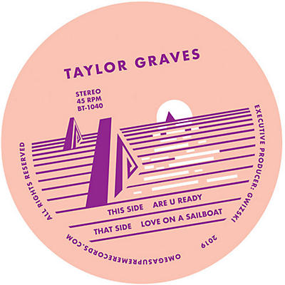 Taylor Graves - Are You Ready / Love On A Sailboat