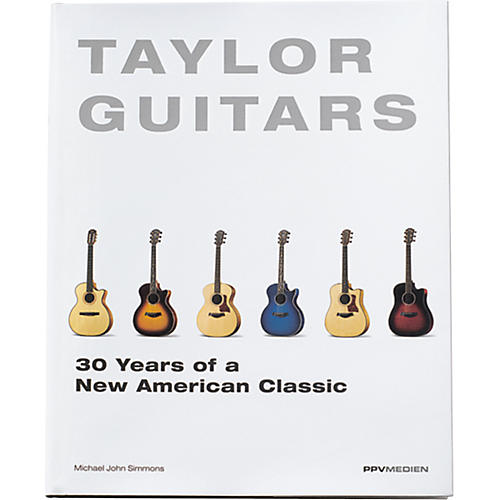 Taylor taylor guitars 30 years of a new american classic for New american classic