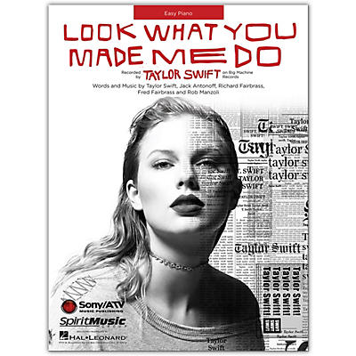 Hal Leonard Taylor Swift - Look What You Made Me Do Easy Piano Sheet Music