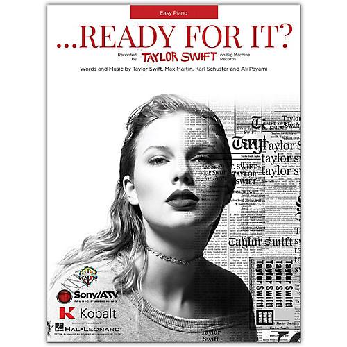 Hal Leonard Taylor Swift ...Ready For It?  Easy Piano Sheet