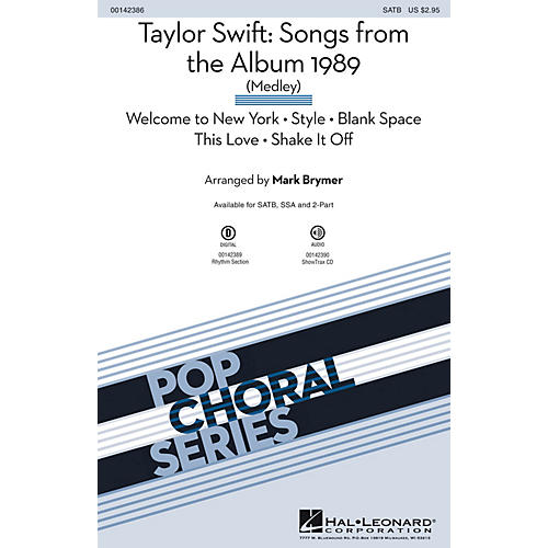 Hal Leonard Taylor Swift: Songs from the Album 1989 (Medley) SATB by Taylor Swift arranged by Mark Brymer