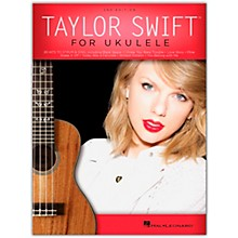Hal Leonard Taylor Swift for Ukulele – 2nd Edition