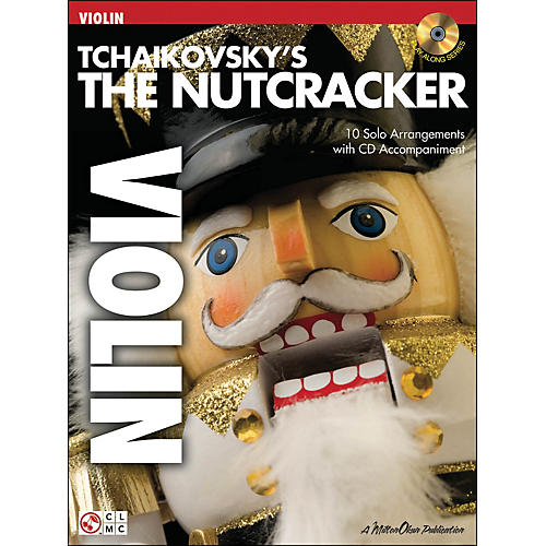 Cherry Lane Tchaikovsky's The Nutcracker Violin Book/Online Audio