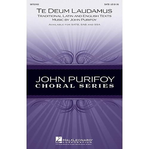 Hal Leonard Te Deum Laudamus SATB composed by John Purifoy