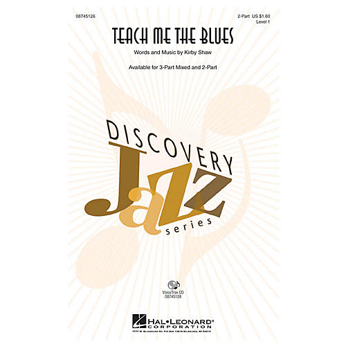 Hal Leonard Teach Me the Blues 2-Part composed by Kirby Shaw