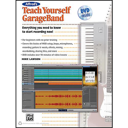 Alfred Teach Yourself GarageBand Book and DVD