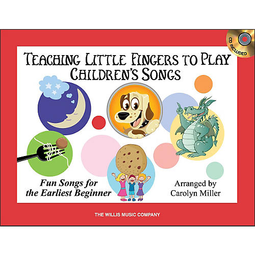 Willis Music Teaching Little Fingers To Play Children's Songs Book/CD Pack