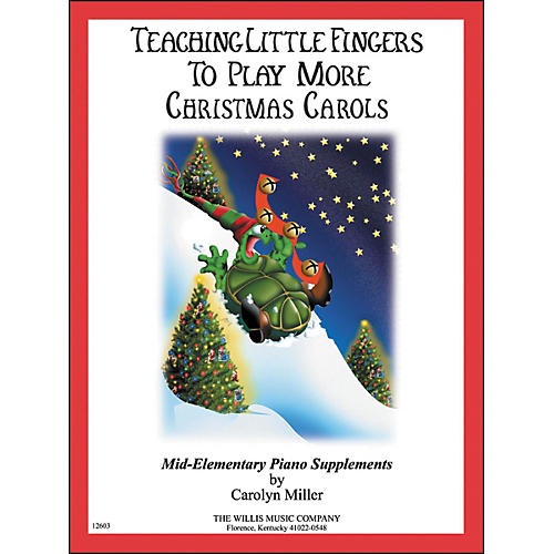 Willis Music Teaching Little Fingers To Play More Christmas Carols Mid-Elementary Piano