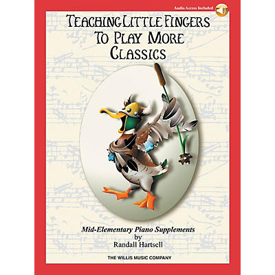 Willis Music Teaching Little Fingers to Play More Classics Willis Series Book Audio Online by Various (Level Mid-Elem)