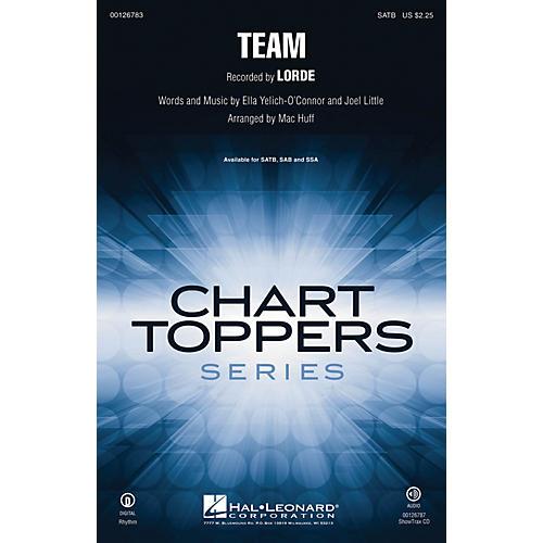 Hal Leonard Team SATB by Lorde arranged by Mac Huff