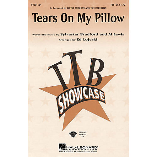 Hal Leonard Tears On My Pillow TBB arranged by Ed Lojeski
