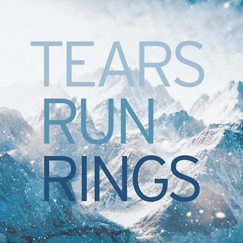Alliance Tears Run Rings - In Surges