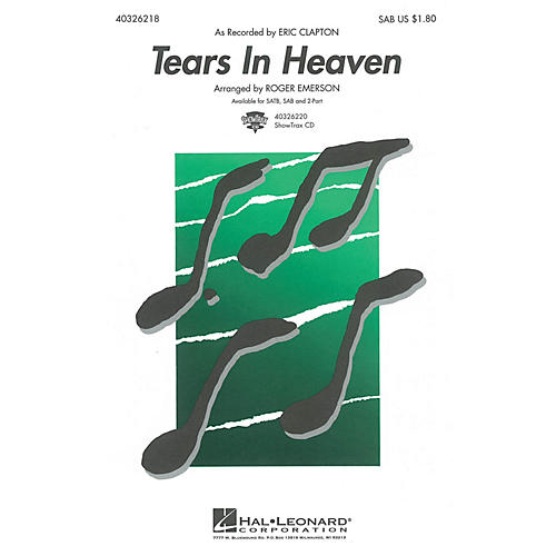 Hal Leonard Tears in Heaven SAB by Eric Clapton arranged by Roger Emerson