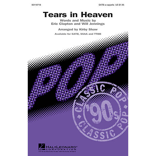 Hal Leonard Tears in Heaven TTBB A Cappella by Eric Clapton Arranged by Kirby Shaw