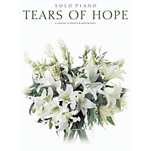 Shawnee Press Tears of Hope (Solo Piano) Composed by Various
