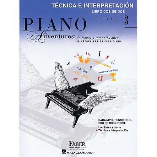 Faber Piano Adventures Tecnica E Interpretacion Libro Dos De Dos - Nivel 3 Faber Piano Adventures Softcover by Nancy Faber