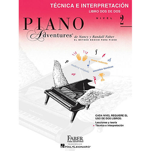 Faber Piano Adventures Tecnica e Interpretacion - Libro Dos de Dos Nivel 2 Faber Piano Adventures Softcover by Randall Faber